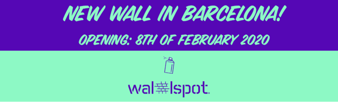 Wallspot Post - Do you want to paint in the opening of a new free wall in Barcelona?