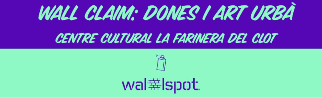 Wallspot Post - WALL CLAIM – MARCH 2020 – INTERNATIONAL WOMEN'S DAY – EMILY ELDRIDGE
