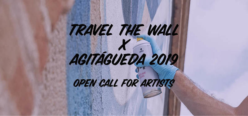 Wallspot Post - Open Call para Artistas / AgitÁgueda x Travel The Wall 2019